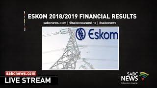 Eskom briefs the media on its 2018/2019 financial results