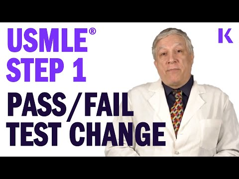 USMLE® Step 1 Pass/Fail Test Change