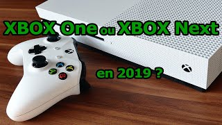 Une Xbox One en 2019 - Ça vaut le coup ?
