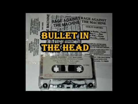 Bullet In The Head - Rage Against The Machine (Demo Version 1991) mp3