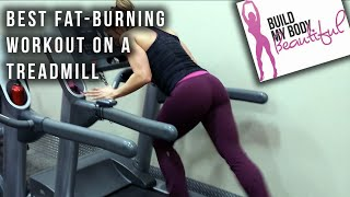 High Intensity Interval Training HIIT: BEST Treadmill Sprint Workout for Weight Loss