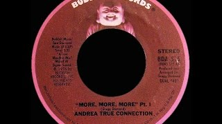 Andrea True Connection ~ More, More, More 1976 Disco Purrfection Version YouTube Videos