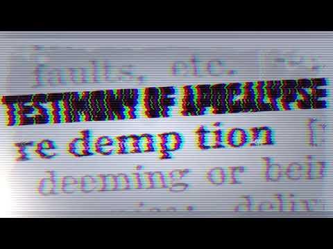 Testimony of Apocalypse - Redemption (Demo) Visualizer