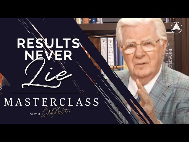 Results Never Lie | Bob Proctor Masterclass Exclusive Preview