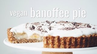 VEGAN BANOFFEE PIE | hot for food