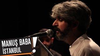 Manuş Baba - İstanbul (B!P AKUSTİK) Video