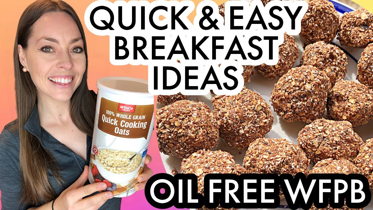 QUICK EASY BREAKFAST IDEAS USING OATMEAL / PLANT BASED WEIGHT LOSS | OIL FREE WFPB