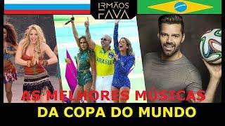 Top 7 Melhores Músicas Da Copa Do Mundo (1998-2018) - Irmãos Fava