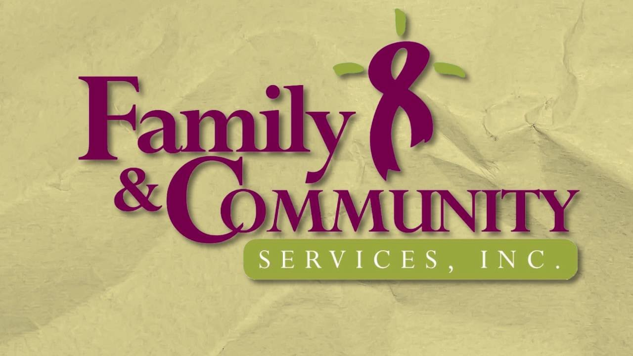 Family & Community Services, Inc    Go Forth, Do Good