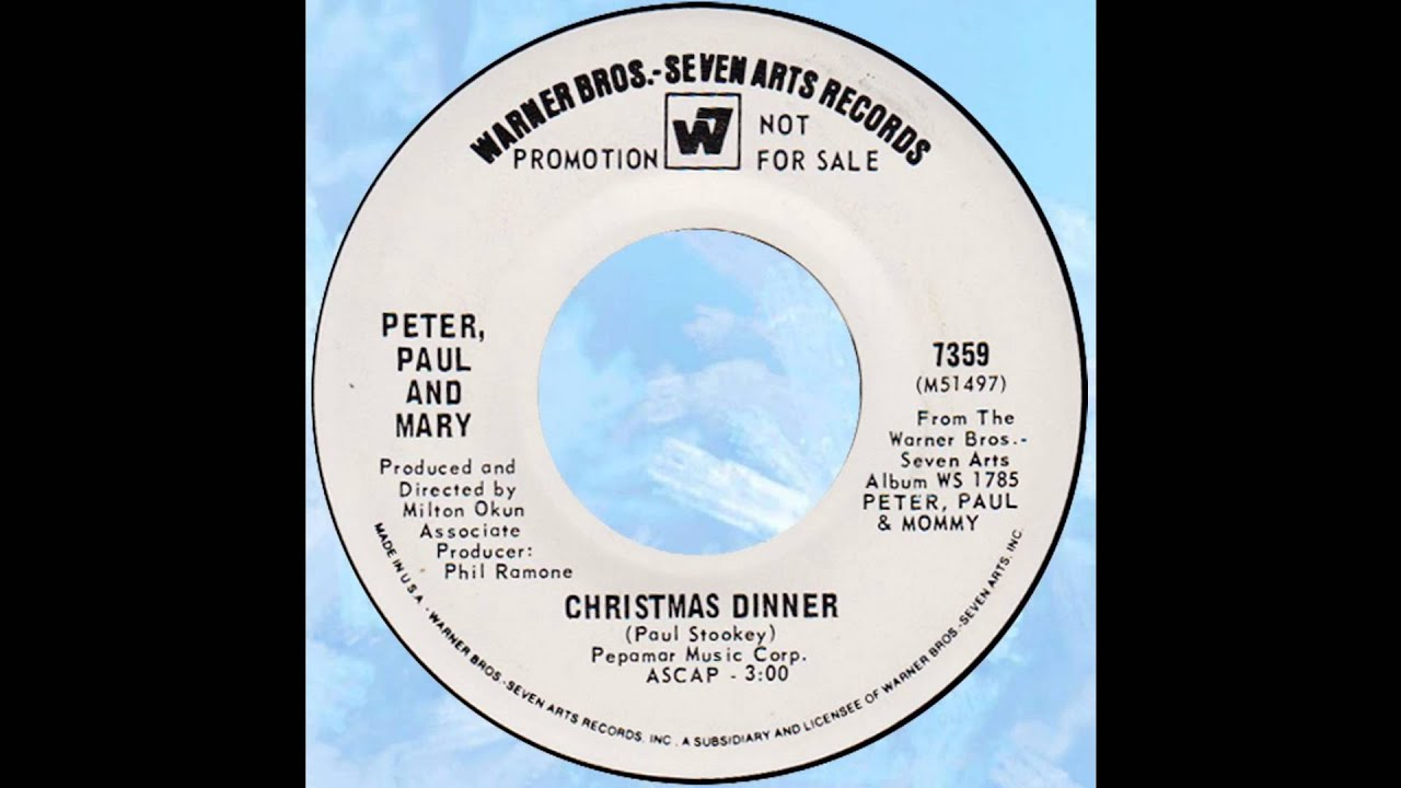 "Peter, Paul & Mary – ""Christmas Dinner"" (WB) 1969 - YouTube"