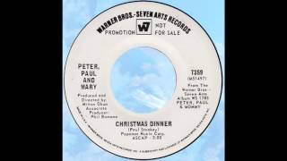 "Peter, Paul & Mary – ""Christmas Dinner"" (WB) 1969"