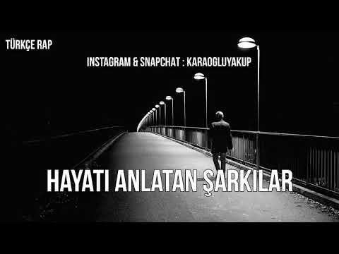 Türkçe Rap | Hayatı / Hayatını Anlatan Şarkılar