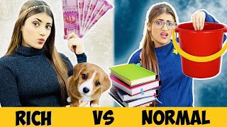 Students Life : Rich Vs. Poor | SAMREEN ALI