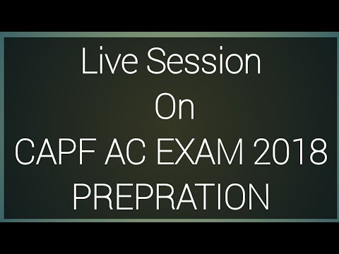 Live Session On CAPF AC EXAM 2018