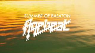Agebeat - Summer of Balaton (Original Mix)