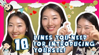 Learn the Top 10 Liฑes You Need for Introducing Yourself