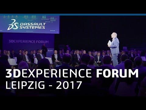 3DEXPERIENCE Forum Leipzig 2017 | Highlights - Dassault Systèmes