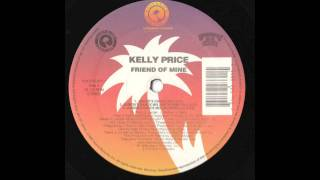 Kelly Price - Friend Of Mine (Junior