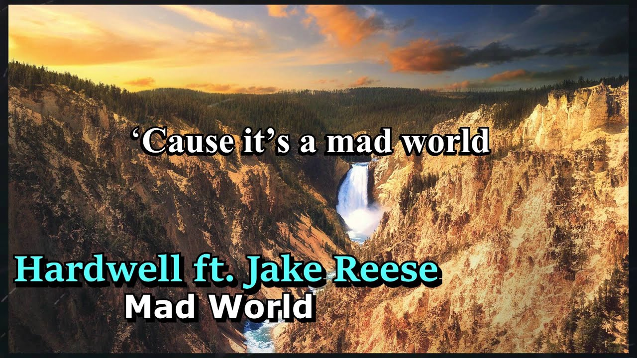hardwell feat jake reese mad world original mix. Black Bedroom Furniture Sets. Home Design Ideas