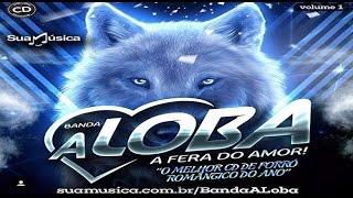 Banda A Loba - Princesinha da Favela [CD 2016]