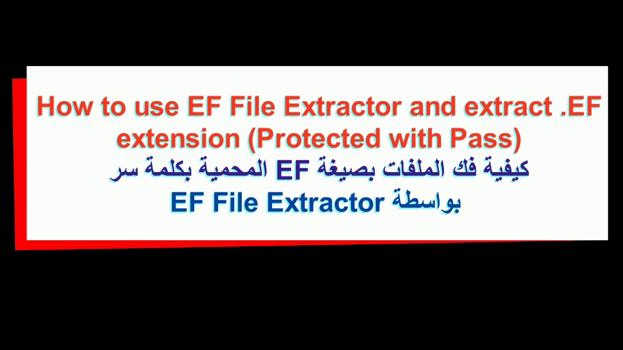 How to use EF File Extractor and extract  EF extension by EFT Dongle