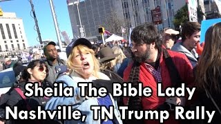 """Sheila """"The Bible Lady"""" At The Trump Rally - Nashville, TN March 15, 2017"""
