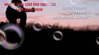 Gambar cover SAUQY BAND LAGU TERBARU 2018 MASIH ADAKAH MANTAN LIRIK BAPER