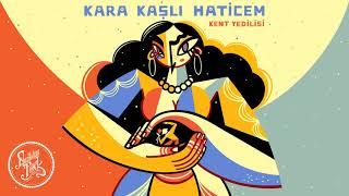 Gambar cover Kent Yedilisi - Kara Kaşlı Haticem (1966)