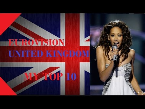 United Kingdom in Eurovision - My Top 10 [2000 - 2016]
