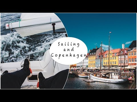 Sailing in Sweden & Copenhagen