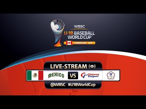Mexico v Chinese Taipei - 7th-12th Consolation - WBSC U-18 Baseball World Cup 2017