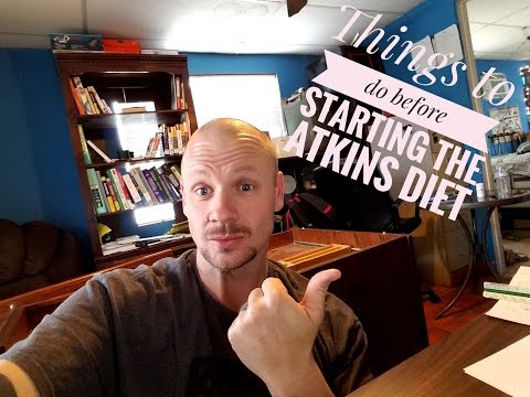 7 Things to do Before starting the Atkins diet