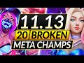 Gambar cover 20 MOST BROKEN Champions to MAIN and RANK UP in 11.13 - Tips for Season 11 - LoL Guide