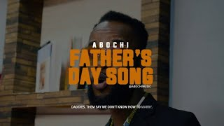 Abochi - Father's Day Song (Viral Video)