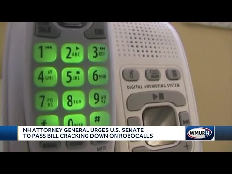 NH AG urges U.S. Senate to pass bill cracking down on robocalls