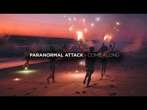 Клип Paranormal Attack - Come Along
