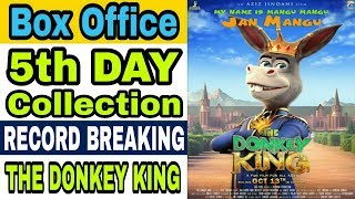 The Donkey King 5th Day Box Office Collection | Box Office Collection
