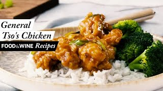 How To Make General Tso's Chicken At Home | Food & Wine Recipes