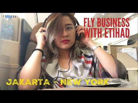 Flying with Etihad's Business Class Jakarta - New York (Bahasa Indonesia)