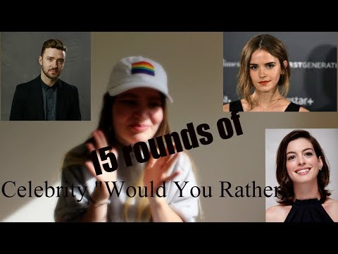 Would you rather! Celebrity editon!