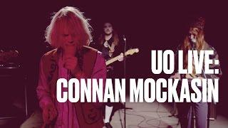connan mockasin i wanna roll with you uo live