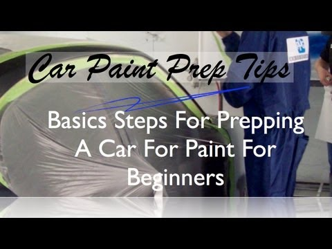 How To Prep Paint - Basic Steps To Prep A Car For Paint Before Spraying