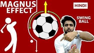 The Magnus Effect | Bahut Faad cheez| Hindi