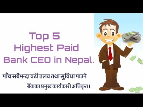 Top Five Highest paid Bank CEO in Nepal