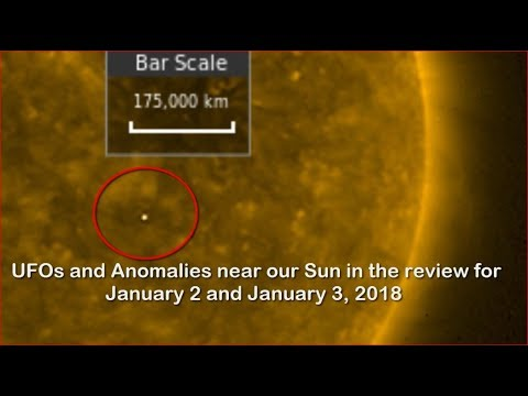 nouvel ordre mondial | UFOs and Anomalies near our Sun in the review for January 2 and January 3, 2018