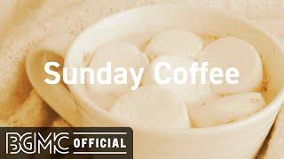 Sunday Coffee: Good Mood Jazz Coffee & Winter Morning Music for Good Mood