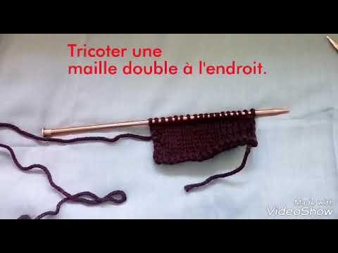 Tuto tricot : Comment tricoter une maille double à l'endroit. - YouTube