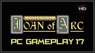 Wars & Warriors Joan of Arc Part 17 PC Gameplay 1080 HD 60fps