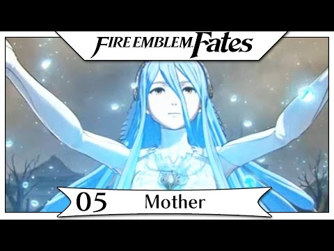 Fire Emblem Fates - Part 5 | Chapter 5 - Mother! [English Gameplay Walkthrough]