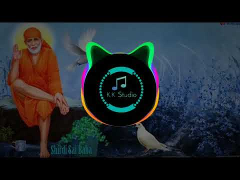 Sai baba new dj song 2018 (extra bass)